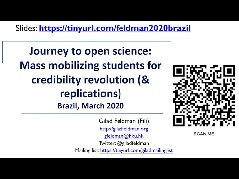 Journey to open science: Mass mobilizing for credibility revolution (& replications) [Gilad Feldman]